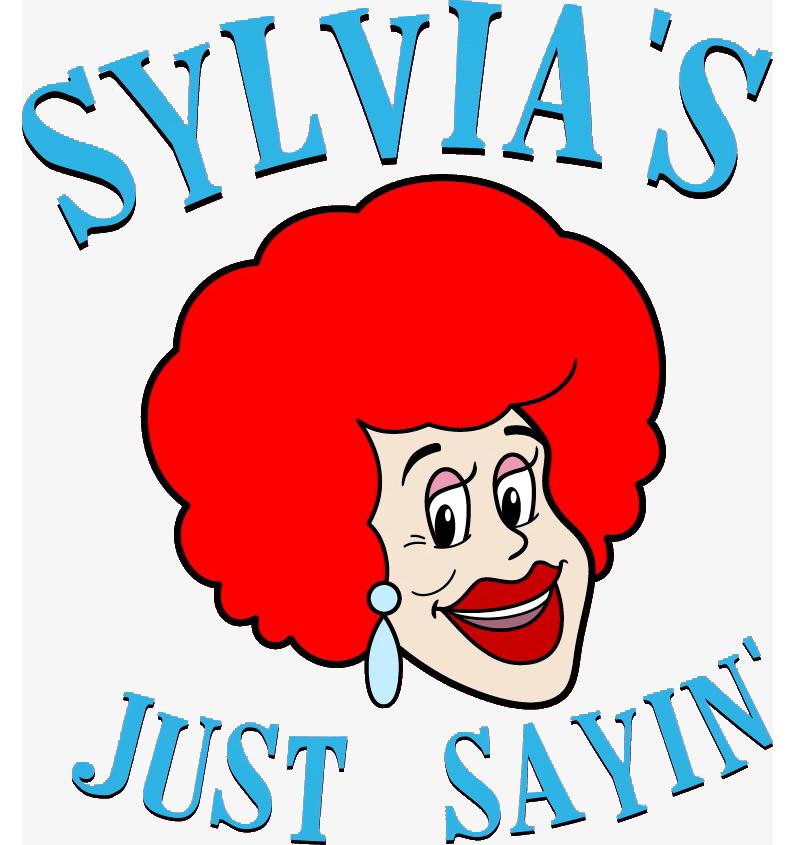 Sylvia's Just Sayin'